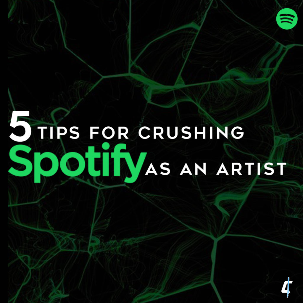 5 Tips for Crushing Spotify as an Artist